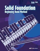Abeka Solid Foundation Beginning Band Method: Drums/Bells
