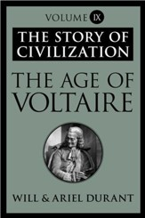 The Age of Voltaire: The Story of Civilization, Volume IX - eBook