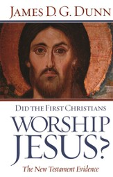 Did the First Christians Worship Jesus? - eBook