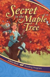 Abeka Reading Program: Secret in the  Maple Tree