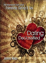 Dating Declassified: The Uncensored Truth About Friendship, Dating & Sex - eBook