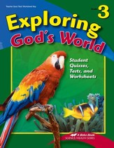 Exploring God's World Grade 3 Student Quizzes, Tests, and Worksheets Key