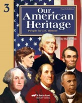 Abeka Our American Heritage: People in U.S. History, Fourth Edition--Grade 3