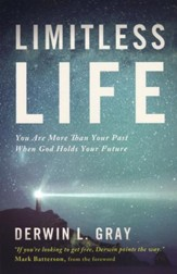 Limitless Life: You Are More Than Your Past When God Holds Your Future - Slightly Imperfect