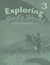 Exploring God's World Answer Key to Text Questions