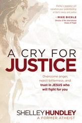 A Cry for Justice: Overcome anger, reject bitterness, and trust in Jesus who will fight for you - eBook