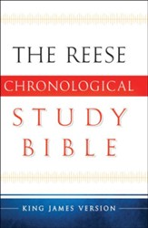 The KJV Reese Chronological Study Bible