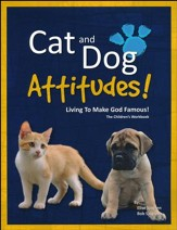 Cat and Dog Attitudes! The  Children's Workbook