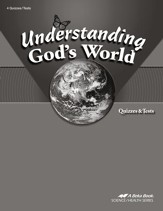 Abeka Understanding God's World Quizzes & Tests, Fourth  Edition