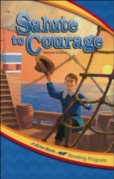 The A Beka Reading Program: Salute to Courage