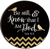 Be Still and Know That I Am God, Glitter Plaque