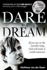 Dare to Dream: If you can see the invisible today, God will make if visible tomorrow - eBook