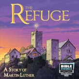 The Refuge: A Story of Martin Luther (Family Format)