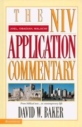 Joel, Obadiah, Malachi: NIV Application Commentary [NIVAC]