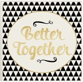 Better Together, Glitter Plaque