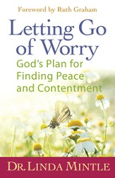 Letting Go of Worry: God's Plan for Finding Peace and Contentment - eBook