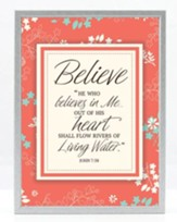 He Who Believes In me Plaque