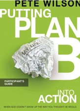 Putting Plan B Into Action Participant's Guide - eBook