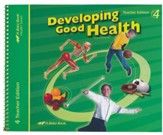 Abeka Developing Good Health Teacher's Edition