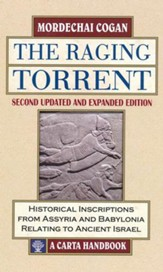 The Raging Torrent, Second Updated and Expanded Edition