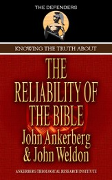 Knowing The Truth About The Reliability Of The Bible - eBook