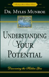 Understanding Your Potential: Discovering the Hidden You - eBook