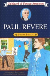 Paul Revere: Boston Patriot