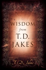 Wisdom from T.D. Jakes - eBook