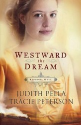 Westward the Dream, repackaged, Ribbons West Series #1