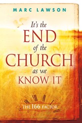 It's the End of the Church As We Know It: The 166 Factor - eBook