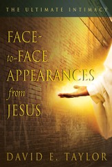 Face-to-face Appearances of Jesus: The Ultimate Intimacy - eBook