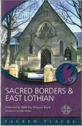 Sacred Borders and East Lothian