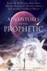 Adventures in the Prophetic - eBook