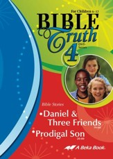 Abeka Bible Truth DVD #4: Daniel &  Three Friends, Prodigal   Son