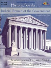History Speaks...Judicial Branch Of The Government