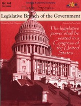 History Speaks...Legislative Branch Of The Government