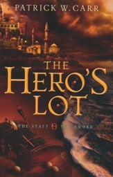 The Hero's Lot, Staff and Sword Series #2