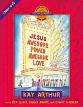 Jesus-Awesome Power, Awesome Love: John 11-16 - eBook