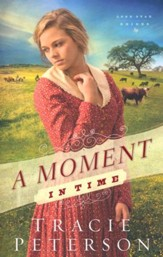 A Moment in Time, Lone Star Brides Series #2  - Slightly Imperfect