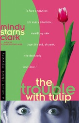 Trouble with Tulip, The - eBook