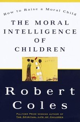 The Moral Intelligence of Children - eBook