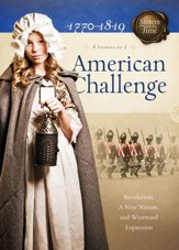 American Challenge: Revolution, A New Nation, and Westward Expansion - eBook