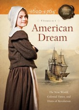 American Dream: The New World, Colonial Times, and Hints of Revolution - eBook