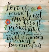 Love Is Patient, Pallet Wall Art
