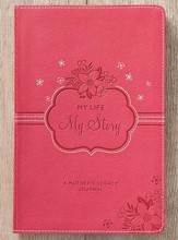 My Life My Story Journal, LuxLeather, Pink