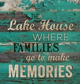 Lake House, Where Families Go To Make Memories, Pallet Art