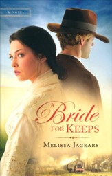 A Bride for Keeps, Mail Order Brides Series #1