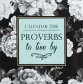 2018 Proverbs to Live By, Wall Calendar, Small
