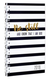2018 Be Still and Know That I Am God, Wirebound Daily Planner