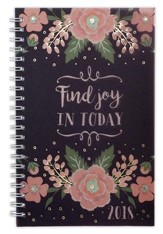 2018 Find Joy in Today, Wirebound Daily Planner